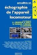 Actualités en échographie de l'appareil locomoteur