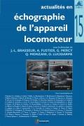 Actualités en échographie de l'appareil locomoteur (Tome 15)