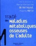 Traité des maladies métaboliques osseuses de l'adulte