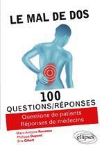 Le mal de dos: 100 questions / réponses